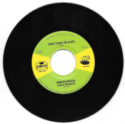 Derrick Morgan & Charlie Organaire - There Stands The Glass (Jump Up / Happy As A Lark) 7""